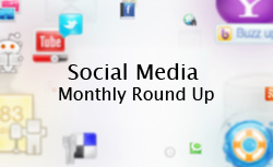 Social Media Monthly Round Up