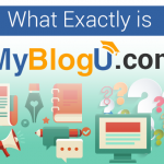 What Exactly is #MyBlogU.com? @MyBlogU