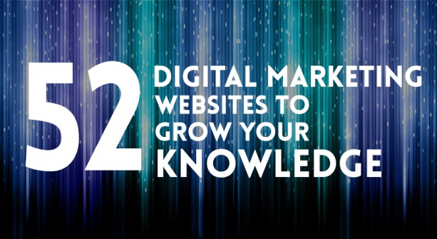 52 Digital Marketing Websites To Grow Your Knowledge