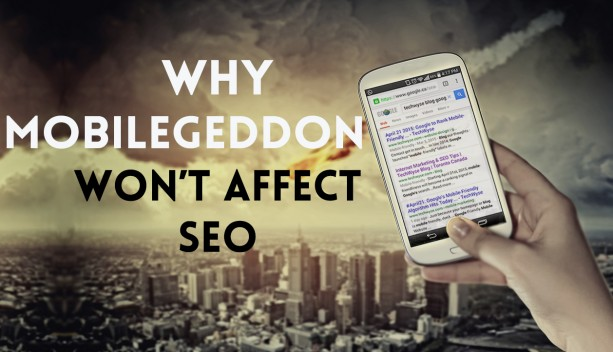 why mobilegeddon wont affect seo