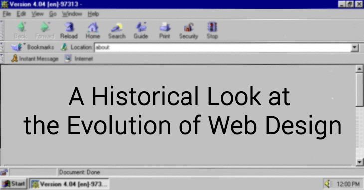 A Historical Look At The Evolution Of Web Design