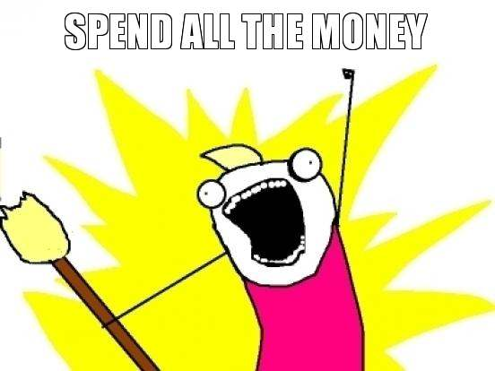 Spend All The Money