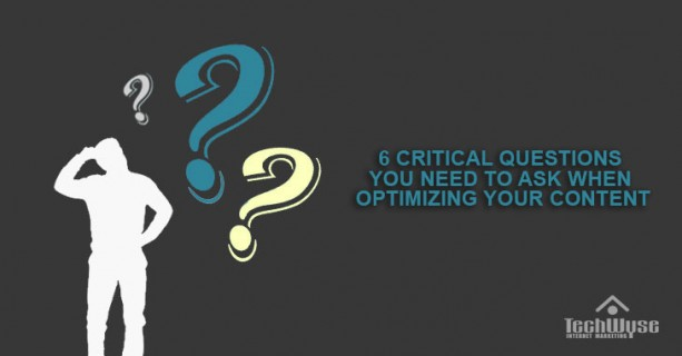 6-Questions-to-Ask-When-Optimizing-Your-Content