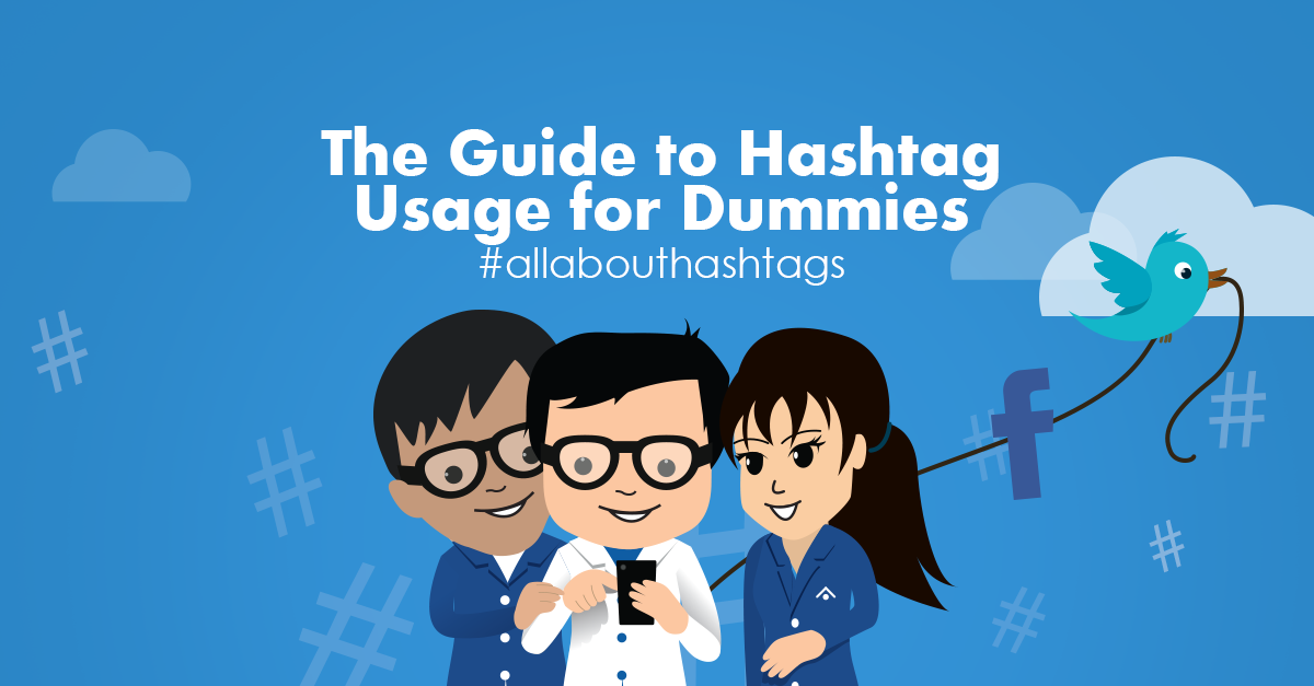 Hashtag usage for dummies
