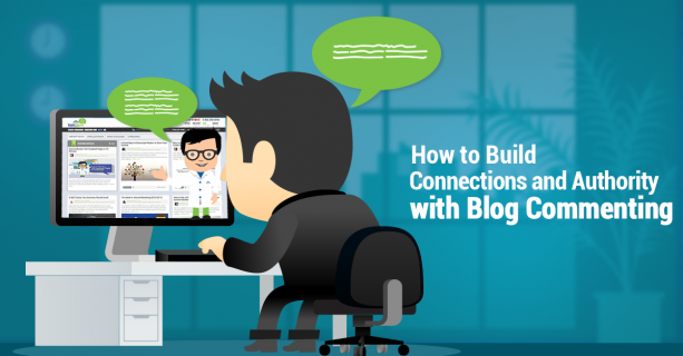 How-to-Build-Connections-and-Authority-with-Blog-Commenting