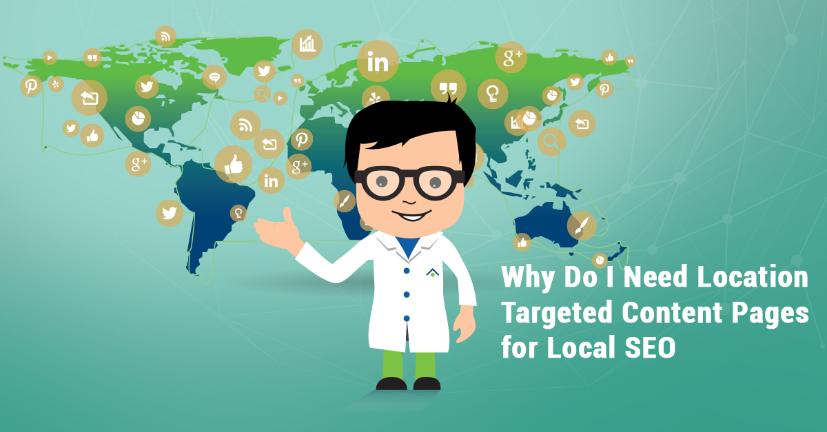 Why-Do-I-Need-Location-Targeted-Content-Pages-for-Local-SEO