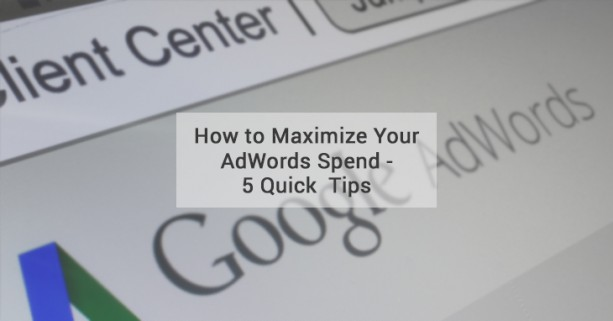 maximize adwords spend