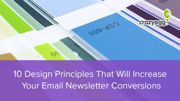 10 Design Principles That Will Increase Your Email Newsletter Conversions