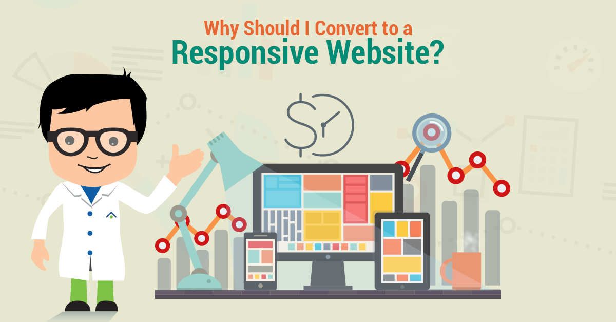 Why Should I Convert To A Responsive Website?