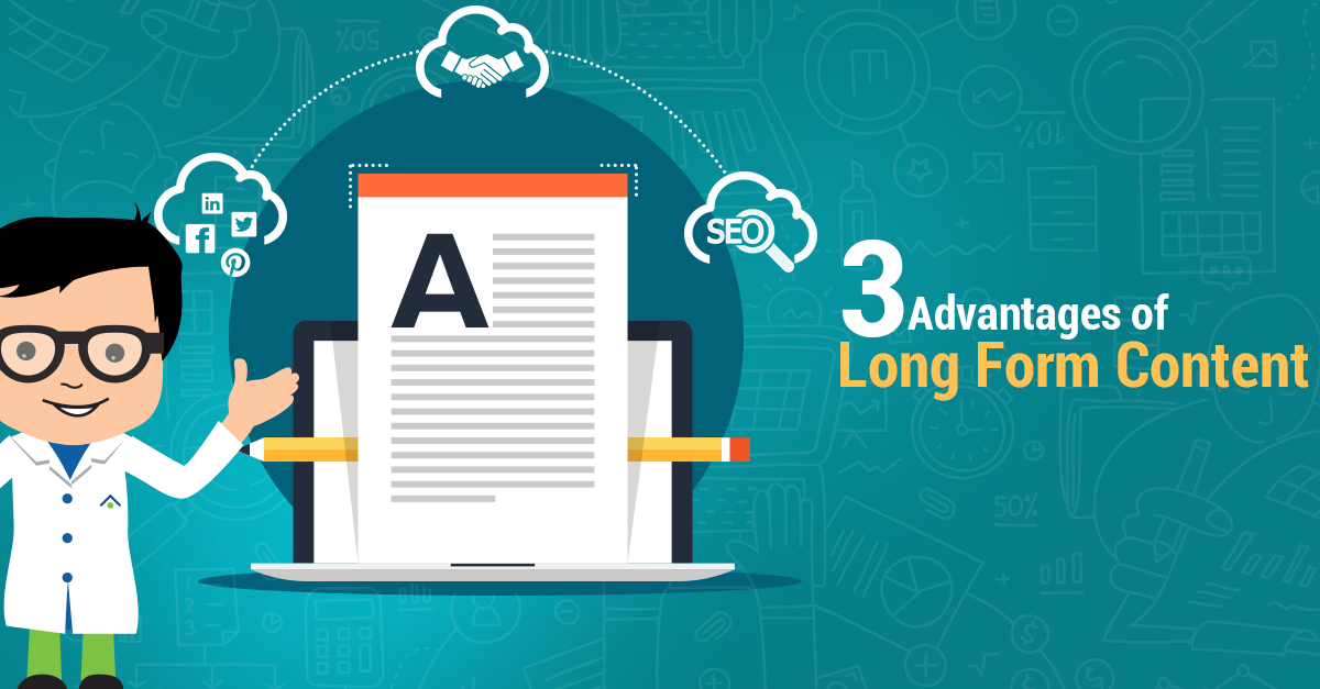 3 Advantages Of Long Form Content