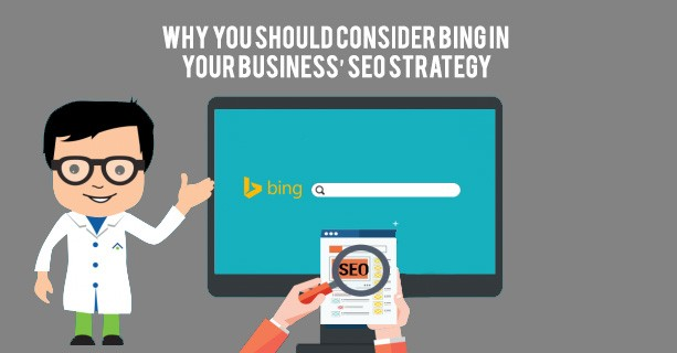 Why You Should Consider Bing In Your Business' SEO Strategy