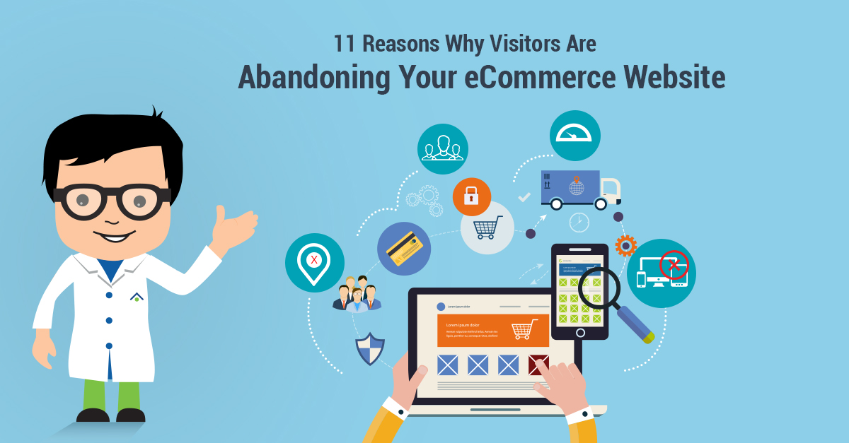 11 Reasons Why Visitors Are Abandoning Your eCommerce Website