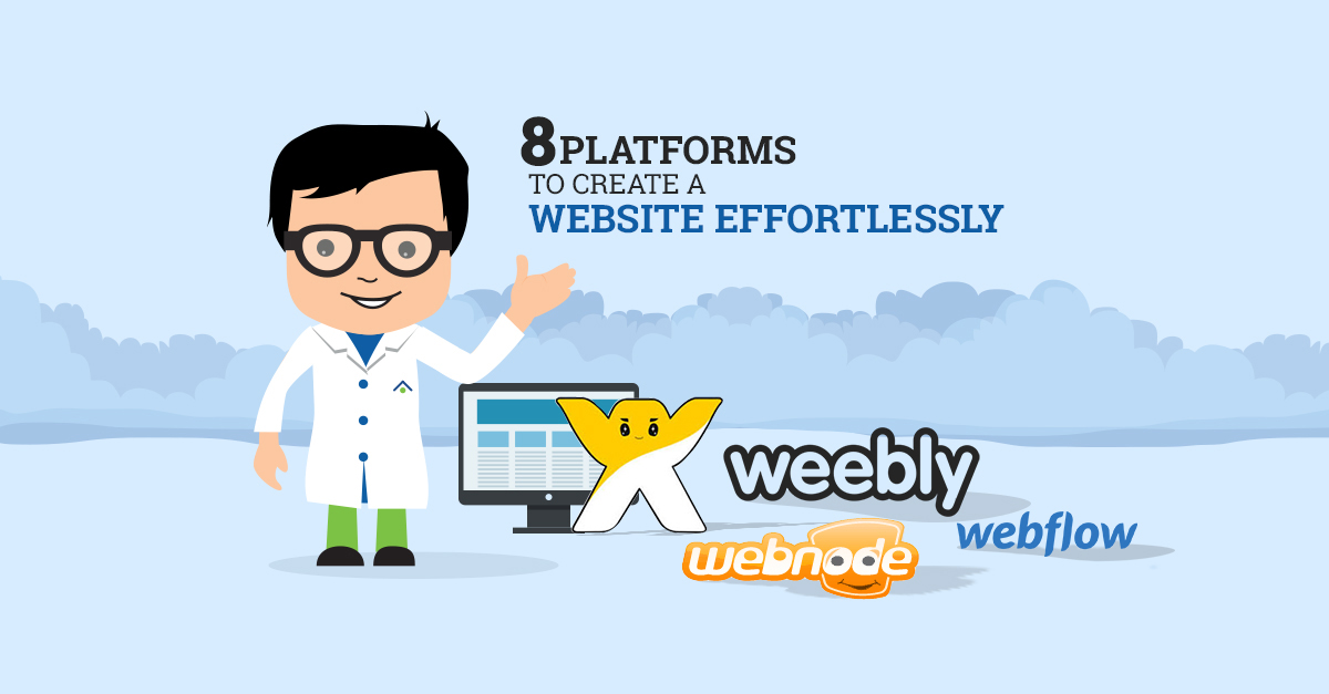 8 Platforms To Create A Website Effortlessly