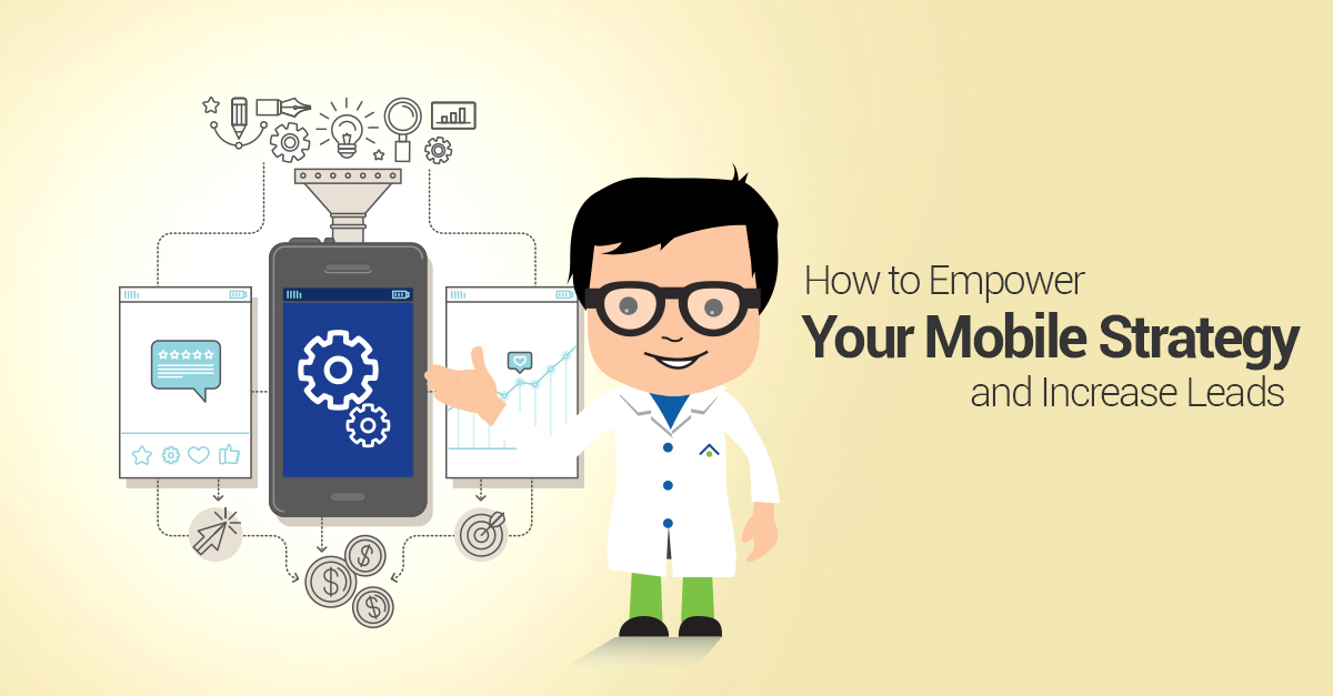 How To Empower Your Mobile Strategy