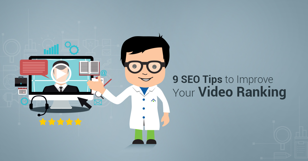 9 SEO Tips To Improve Your Video Ranking
