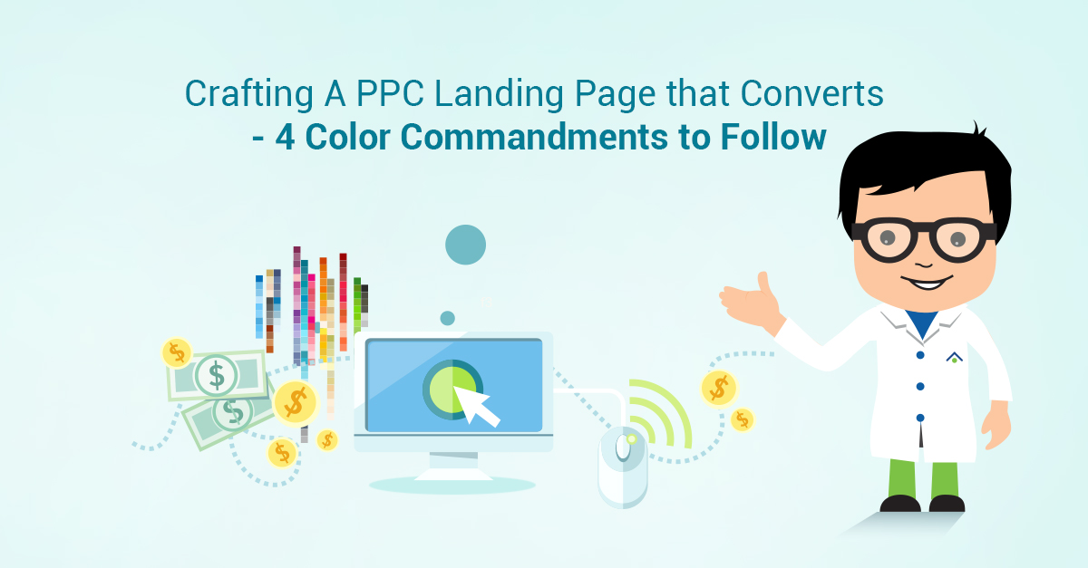 Landing Pagen That Converts - 4 Color Commandments To Follow