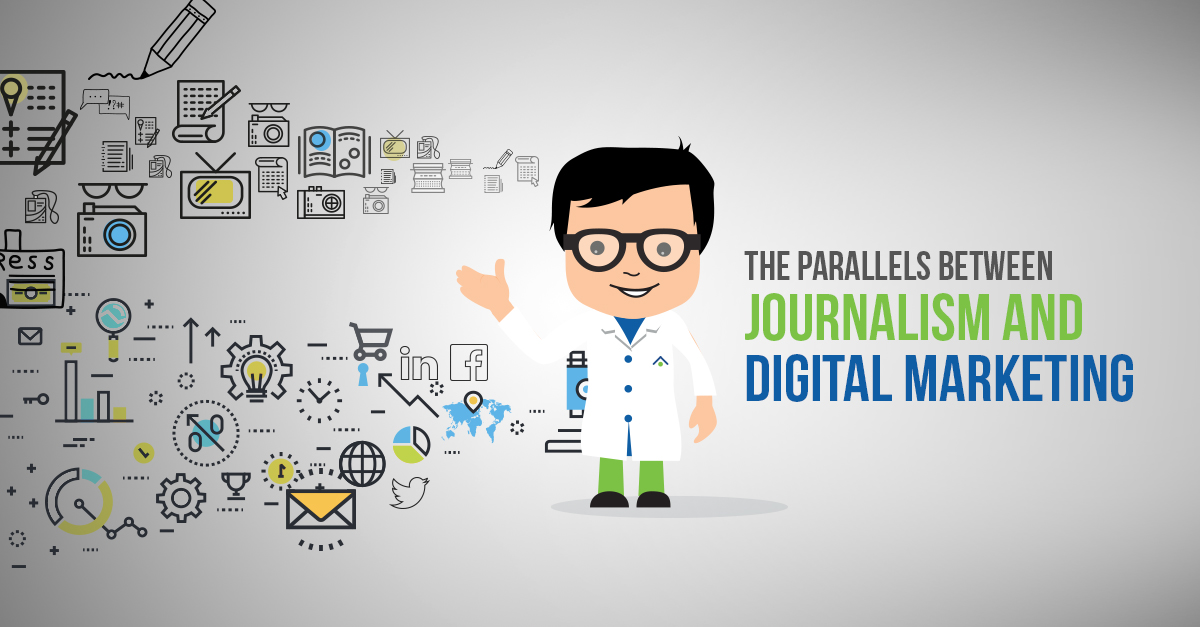 The Parallels Between Journalism And Digital Marketing