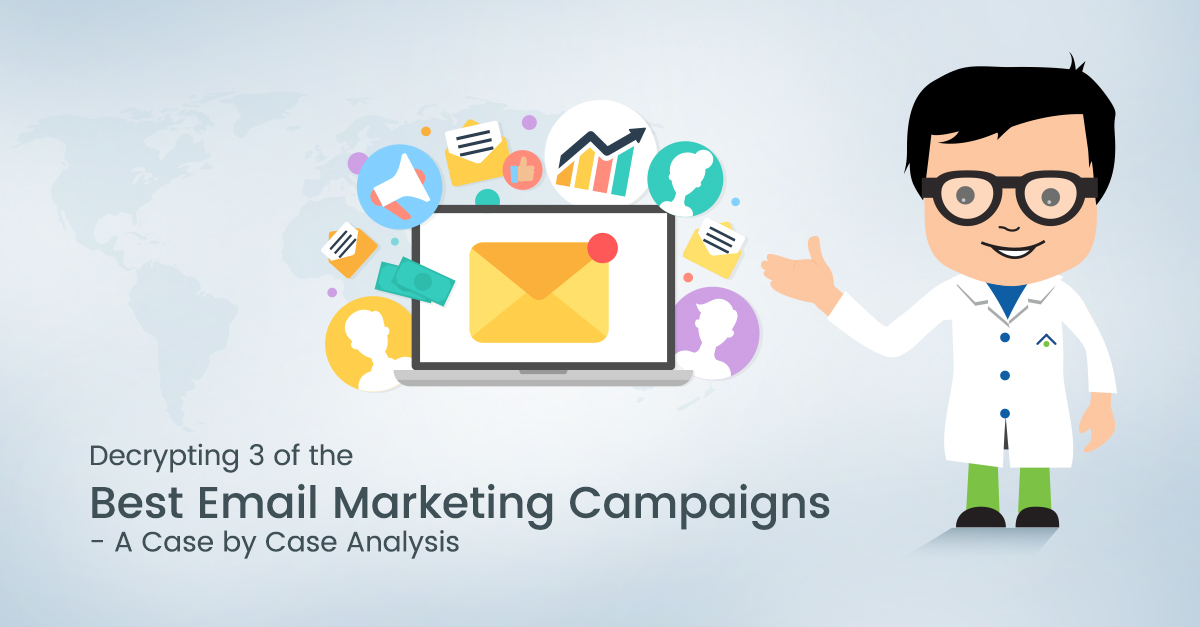 Decrypting 3 Of The Best Email Marketing Campaigns