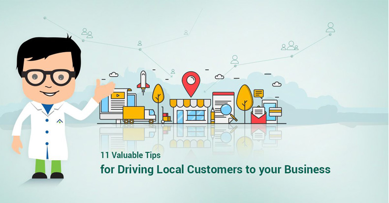 11 Valuable Tips For Driving Local Customers To Your Business
