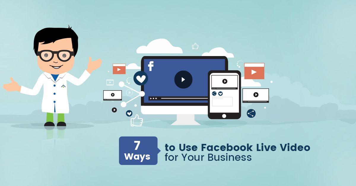 Use Facebook Live Video For Your Business