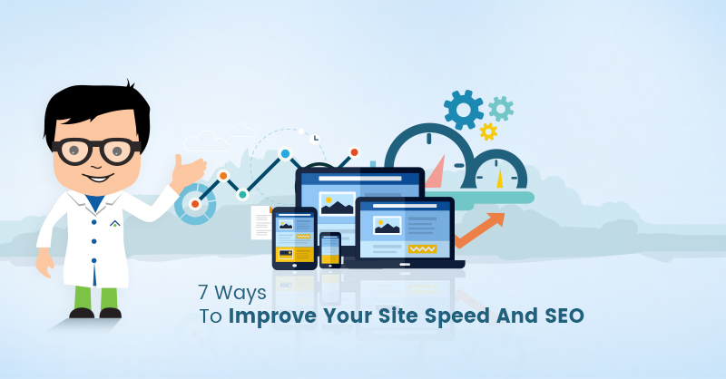 7-ways-to-improve-your-site-speed-and-seo