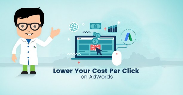 Lower Your Cost Per Click On AdWords
