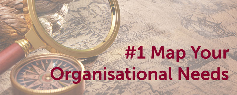 Map Your Organisational Needs
