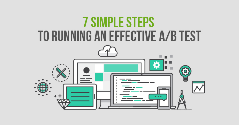 7-simple-steps-to-running-an-effective-a-b-test