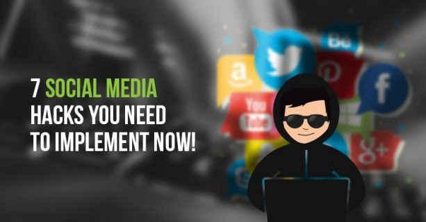 7-social-media-hacks-you-need-to-implement-now-min-1