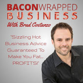 Bacon Wrapped Business podcast