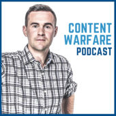 Content Warfare Podcast