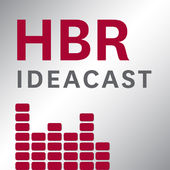 HBR IdeaCast podcast
