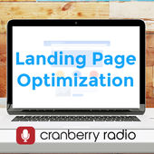 Landing Page Optimization podcast