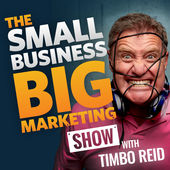 Small Business Big Marketing podcast