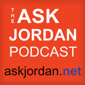 The Ask Jordan Podcast