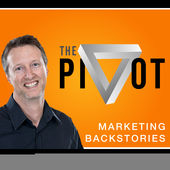 The Pivot: Marketing Backstories podcast