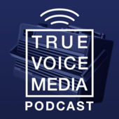 The True Voice Media Podcast