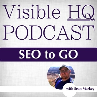 Visible HQ SEO Podcast