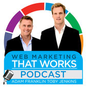 Web Marketing That Works podcast