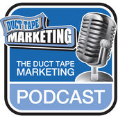 top podcasts- duct tape marketing