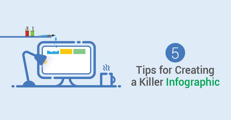 5-tips-for-creating-a-killer-infographic-min
