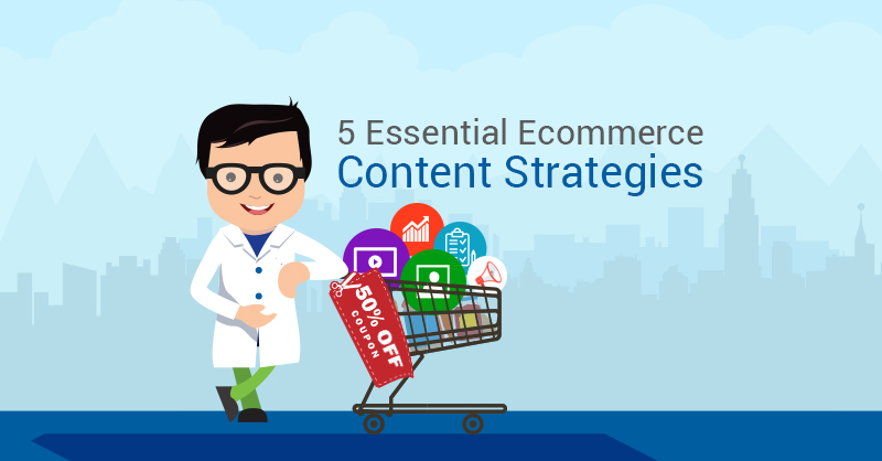 Ecommerce-content-strategies