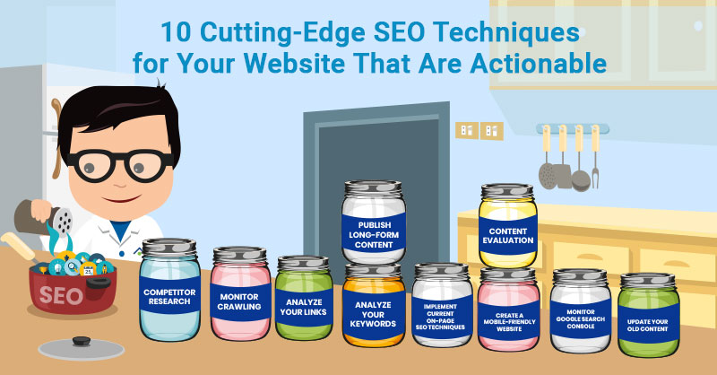 Cutting edge SEO techniques for your website that are actionable