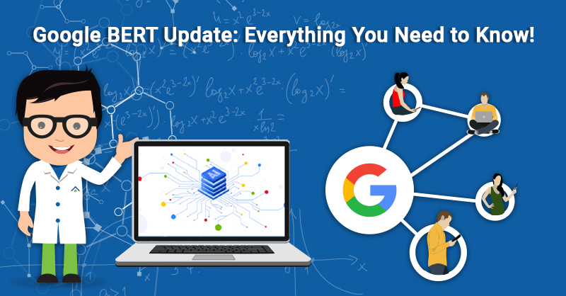 Google BERT Update Everything You Need to Know!