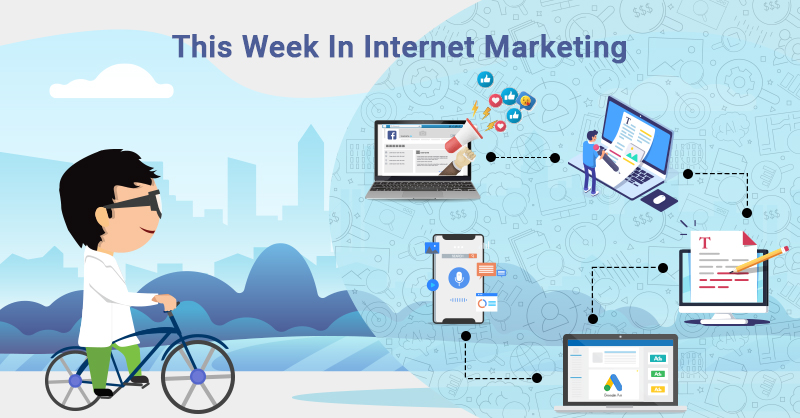 This Week In Internet Marketing