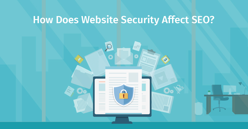 How Does Website Security Affect SEO?