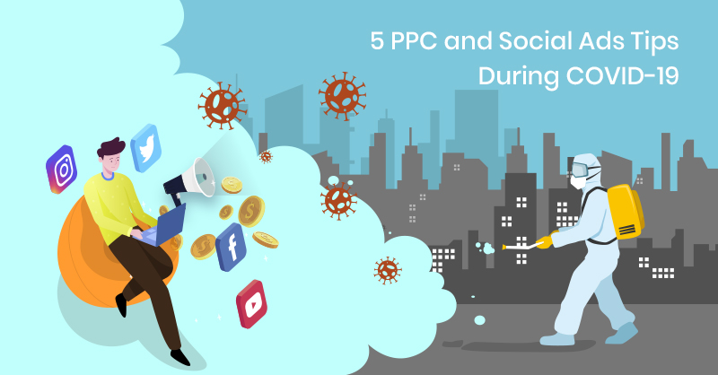 PPC and social media trends during COVID-19