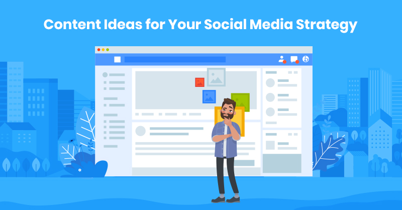 Content ideas for social media marketing