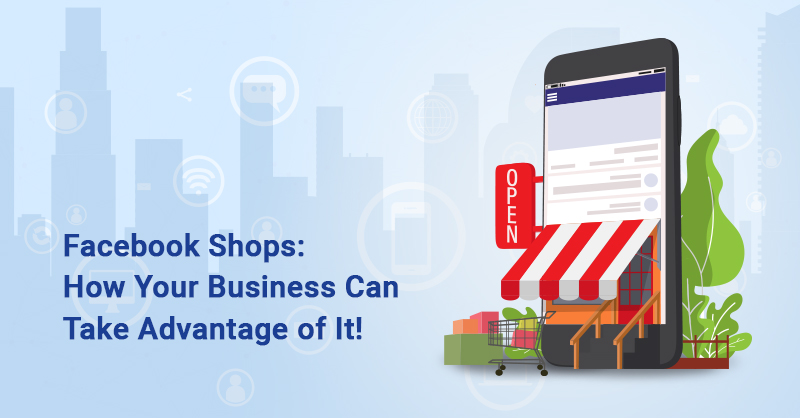 How to use Facebook shops for businesses