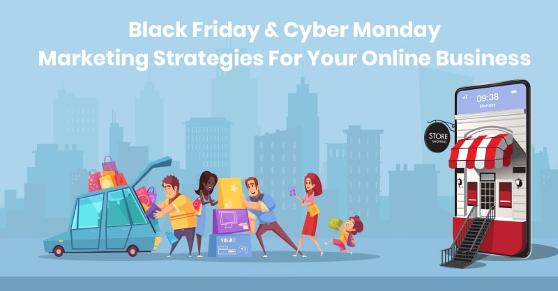 Black Friday and Cyber Monday in 2020